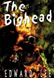 The Bighead - Illustrated Edition