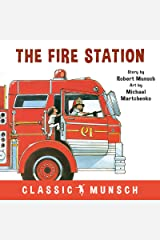 The Fire Station (Classic Munsch) Kindle Edition