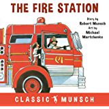 The Fire Station (Classic Munsch)