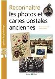 Reconnaître les photos et cartes postales anciennes