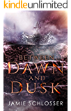 Between Dawn and Dusk: A Prequel