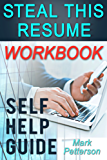 Steal This Resume Workbook: A Self-Help Guide (English Edition)