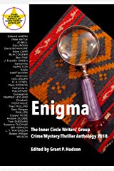 Enigma: The Inner Circle Writers' Group Crime/Mystery/Thriller Anthology 2018 Kindle Edition