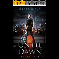 Until Dawn (Necrovamp Book 1)