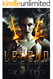 Legend: A Fallen Angel And Dragon Shifter Reverse Harem Urban Fantasy (Dragon Rising Book 1)