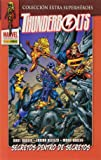 Thunderbolts. Secretos Dentro De Secretos (Extra Superheroes)