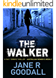 The Walker (Briony Williams Thriller Book 1)