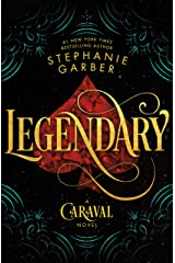 Legendary: A Caraval Novel (Caraval, 2) Hardcover