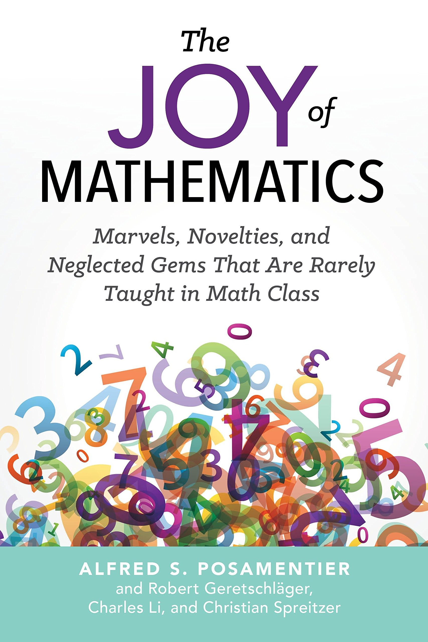 the joy of mathematics marvels novelties and neglected gems that