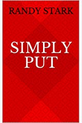 Simply Put Kindle Edition
