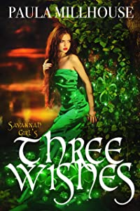 Savannah Girl's Three Wishes: A New Adult Fantasy Romance
