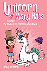 Unicorn of Many Hats  (Phoebe and Her Unicorn Series Book 7) Kindle Edition