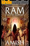 Ram - Scion of Ikshvaku: 1 (Ram Chandra Series)