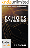 Silo Saga: Echoes of the Before Time (Kindle Worlds Short Story)