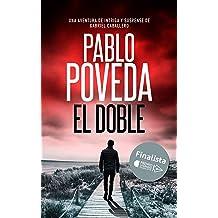 El Doble: Finalista del Premio Literario de Amazon 2018. Una aventura de intriga y suspense de Gabriel Caballero (Series detective privado crimen y misterio ...