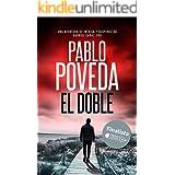 El Doble: Finalista del Premio Literario de Amazon 2018. Una aventura de intriga y suspense de Gabriel Caballero (Series dete