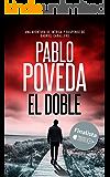 El Doble: Finalista del Premio Literario de Amazon 2018. Una aventura de intriga y suspense de Gabriel Caballero (Series…