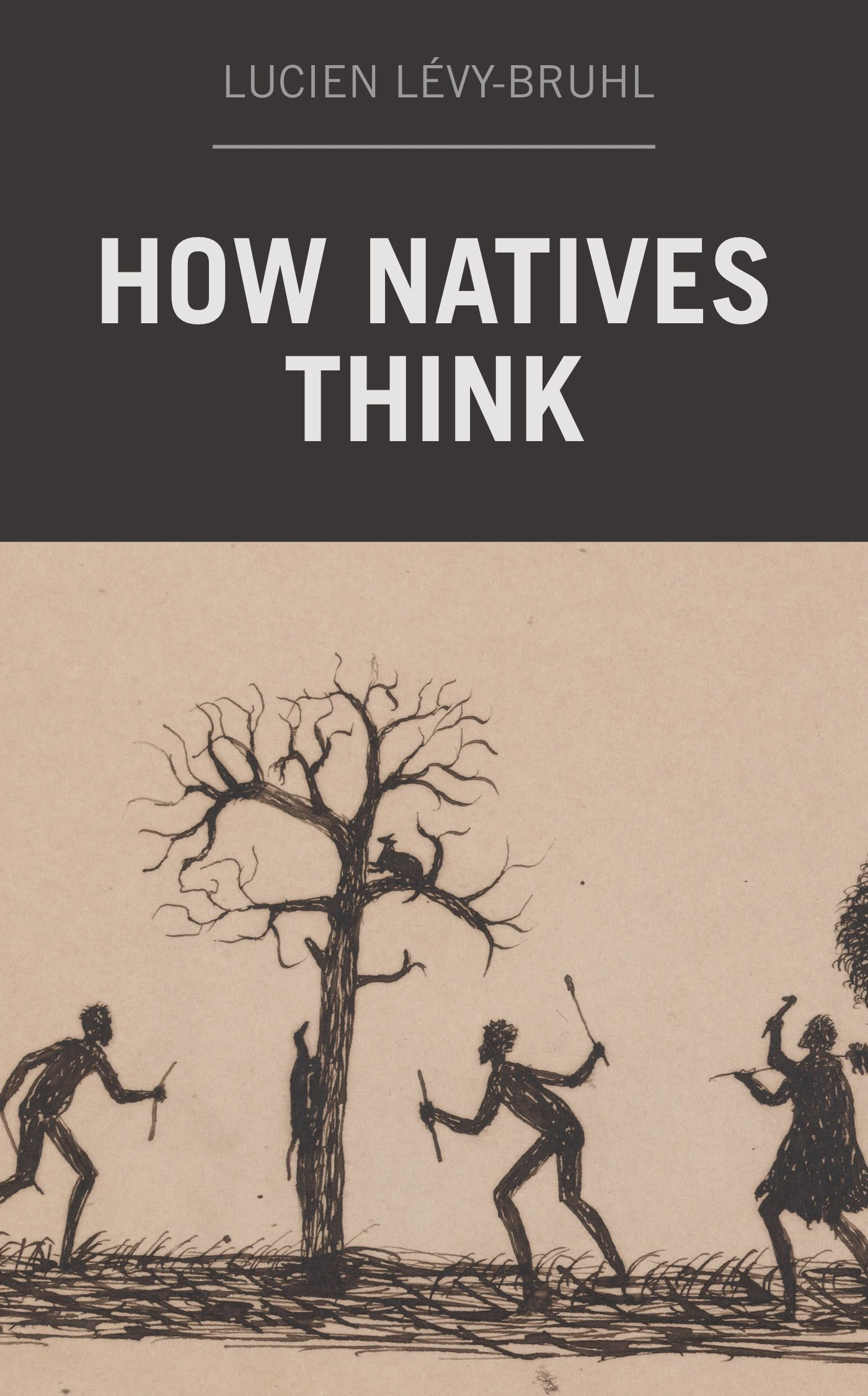 How Natives Think  English Edition