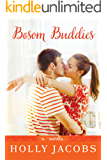 Bosom Buddies: A Novella