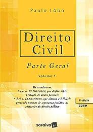 Direito civil 1 : Parte geral - 8ª edição de 2019: Volume 1