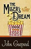 The Miser's Dream (An Eli Marks Mystery Book 3)