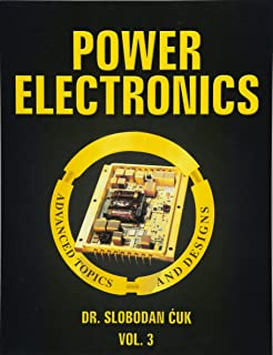 Power Electronics: Topologies, Magnetics and Control: NEW (Volume 1