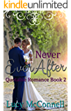 Never Ever After (Quotable Romance Book 2)