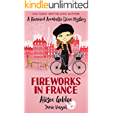 Fireworks in France (A Reverend Annabelle Dixon Mystery Book 7)