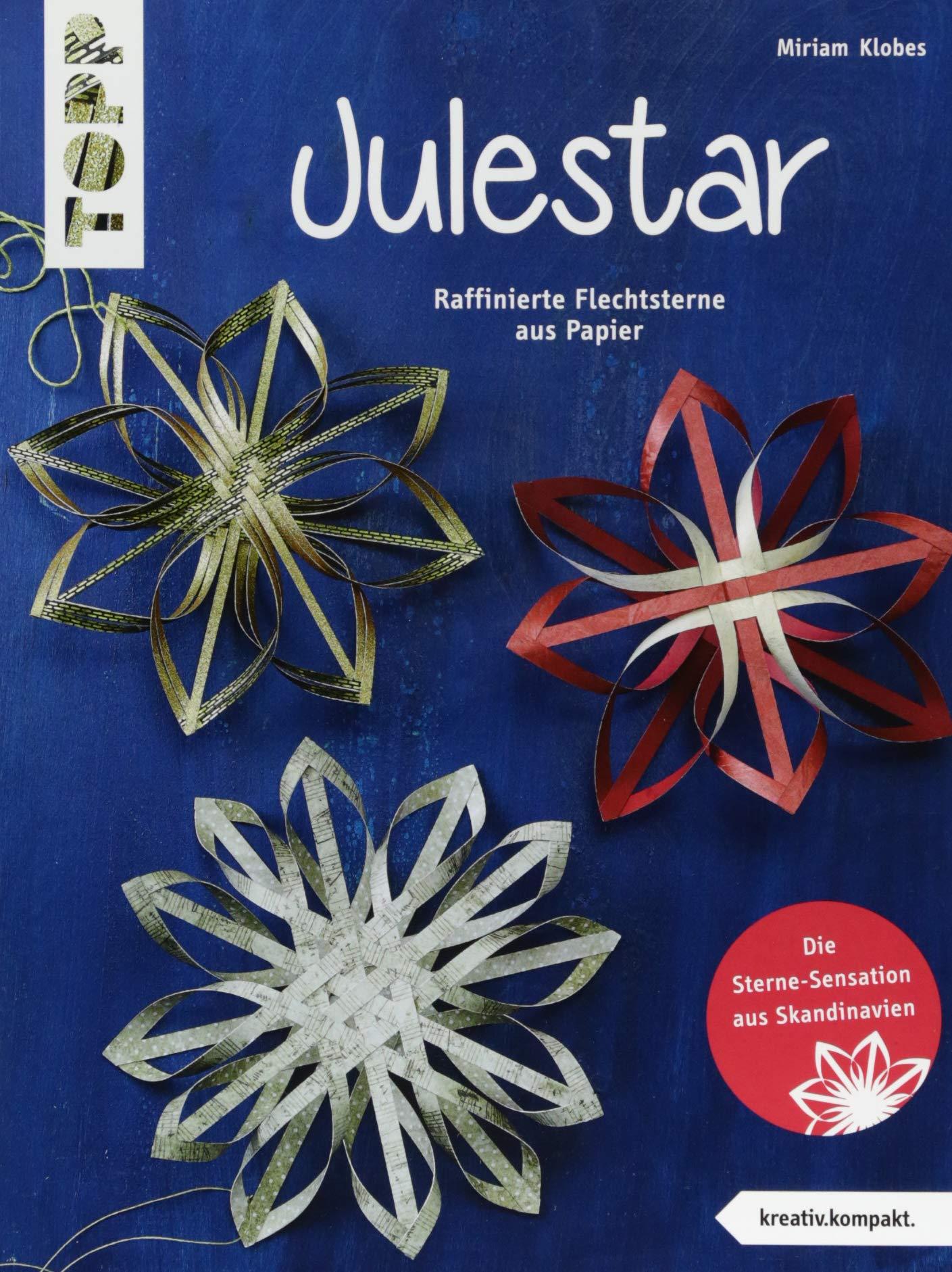 julestar-die-sterne-sensation-aus-skandinavien-kreativ-kompakt-raffinierte-flechtsterne-aus-papier