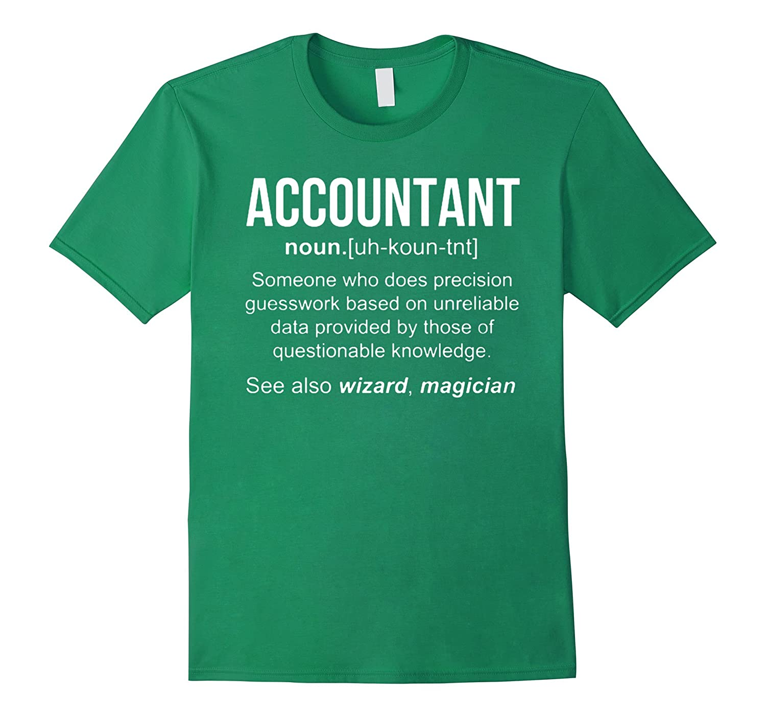 Funny Accountant Meaning T Shirt Accountant Noun Definition-TJ