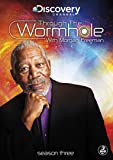 Through the Wormhole with Morgan Freeman Season 3 [DVD]