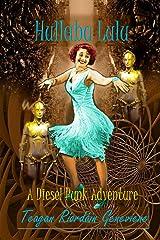 Hullaba Lulu: a Dieselpunk Adventure Kindle Edition