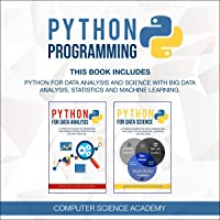 Python Programming: This Book Includes: Python for Data Analysis and Science with Big Data Analysis, Statistics and…