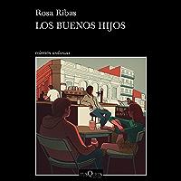 Los buenos hijos (Spanish Edition)