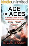 Ace of Aces: The Incredible Story of Pat Pattle - the Greatest Fighter Pilot of WWII