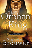 The Orphan King (Merlin's Immortals)