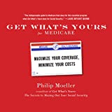 Get What's Yours for Medicare: Maximize Your