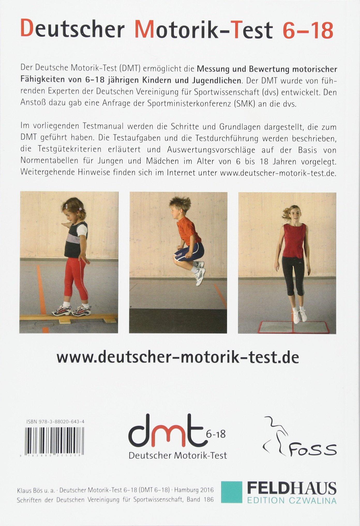 Deutscher Motorik Test 6 18 DMT 6 18 : Erarbeitet vom ad hoc