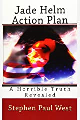 Jade Helm Action Plan: A Horrible Truth Revealed Paperback