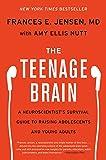 The Teenage Brain: A Neuroscientist's Survival