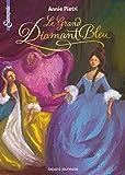 Les miroirs du palais, tome 03: Le grand diamant bleu