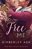 Free Me (The Van Allen Brothers Book 3)