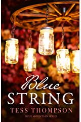 Blue String (Blue Mountain Book 4) Kindle Edition