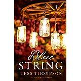 Blue String (Blue Mountain Series Book 4)