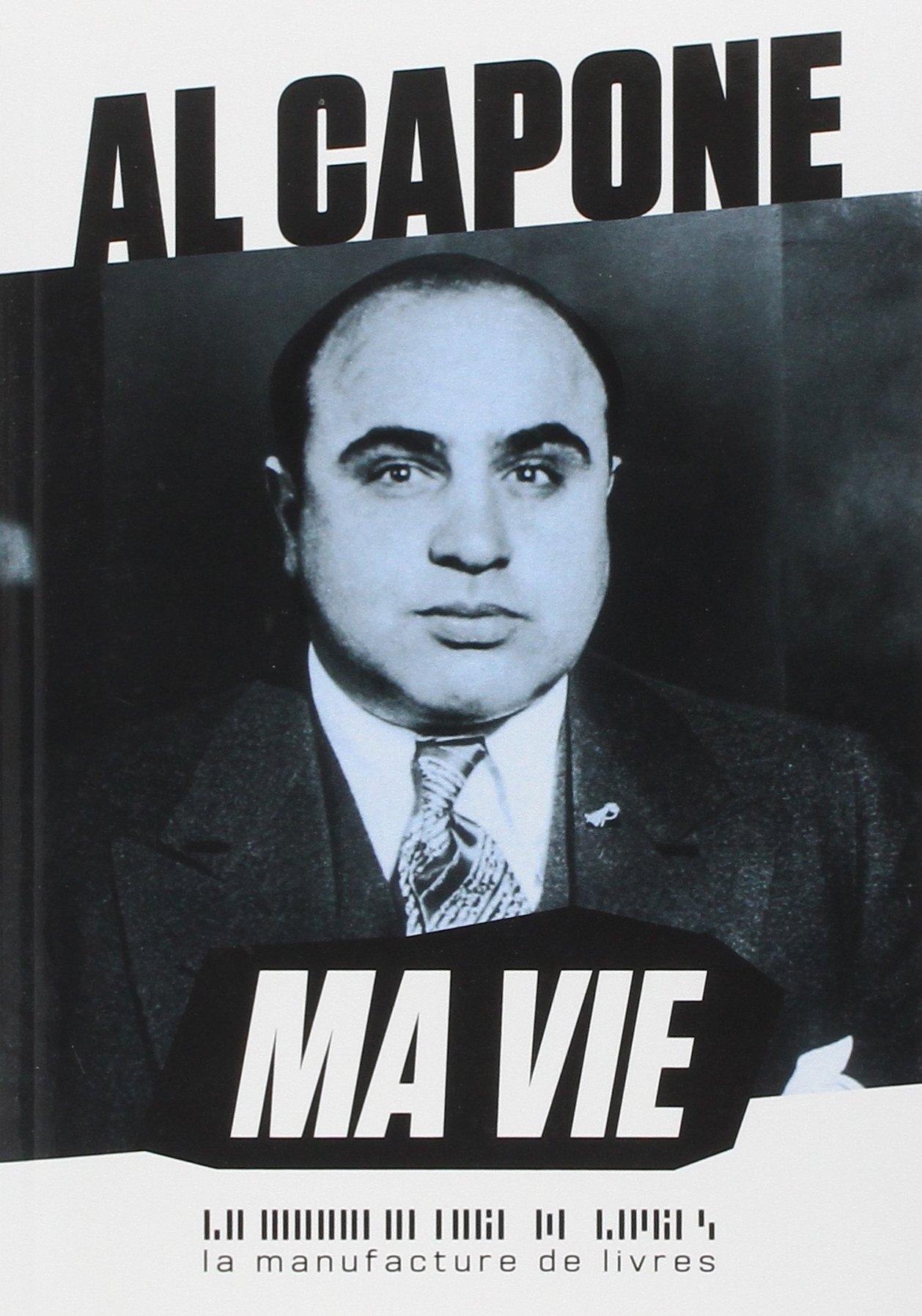 """Résultat de recherche d'images pour """"Al capone ma vie"""""""