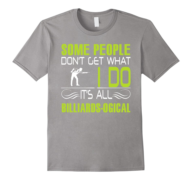 Billiards shirt - It is all billiards logic-CL