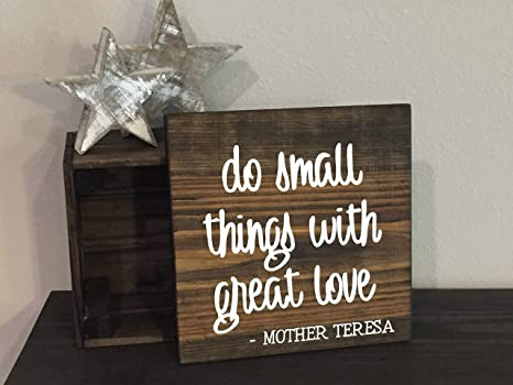 Amazon.com: Cartel de madera con texto en inglés «Do Small ...