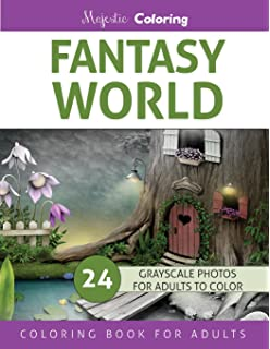 Fantasy World Grayscale Photo Coloring Book For Adults