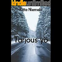 Tarjous yö (Finnish Edition)
