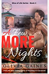 A Few More Nights (Slice of Life Book 2)